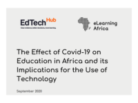 "The Report ""The Effect of Covid-19 on Education in Africa and its Implications for the Use of Technology"" has just been published by eLearning Africa and the EdTech Hub"